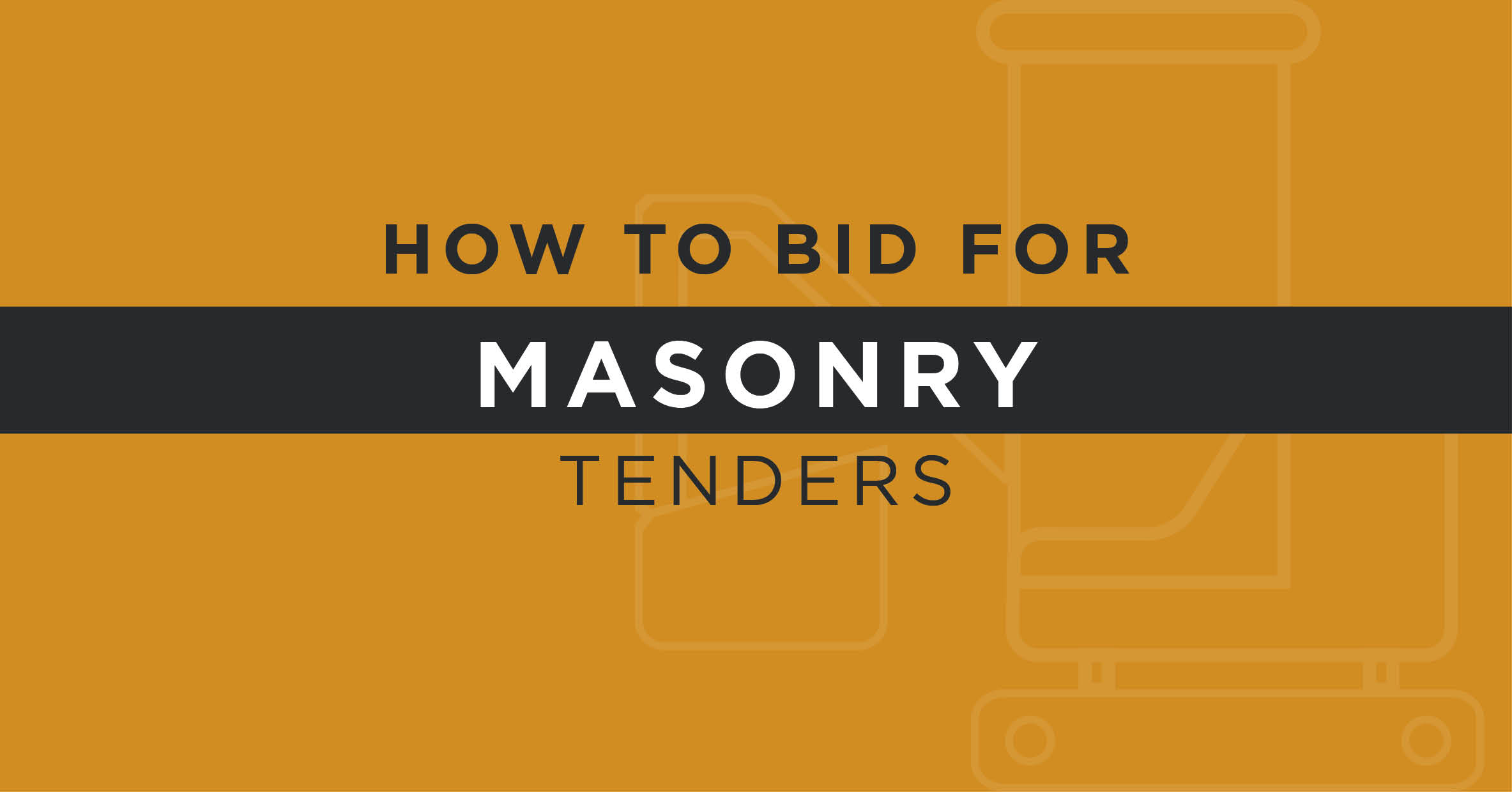 Masonry Tenders & Contracts