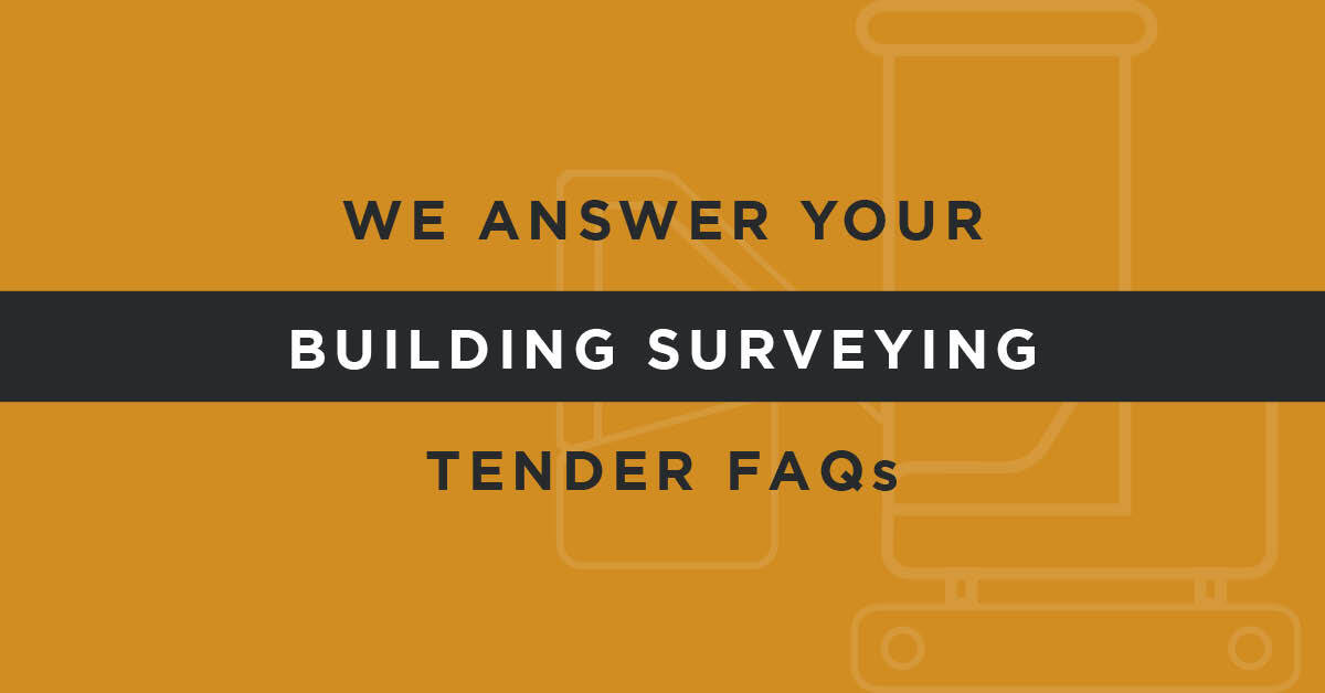 Answers to your FAQs About Building Surveying Tenders